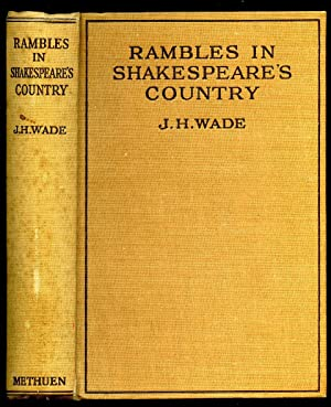 Rambles in Shakespeare's Country: Wade, J. H.