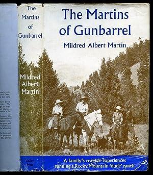 The Martins of Gunbarrel: Martin, Mildred Albert