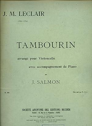 Tambourin arrangé pour Violoncelle avec accompagnement de: Leclair, J. M.