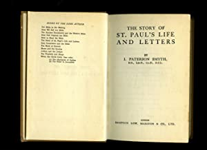 The Story of St. Paul's Life and: Smyth, J. Paterson