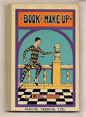 A Book of Make-up [Leichner] [2]: Ward, Eric
