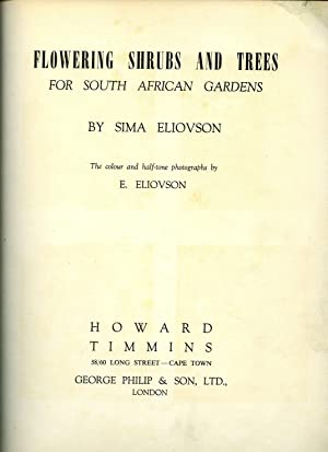 Flowering Shrubs and Trees For South African: Eliovson, Sima and