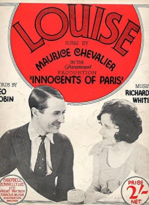 Louise [Sung by Maurice Chevalier in the Paramount Production of] Innocents of Paris [Vintage Piano...