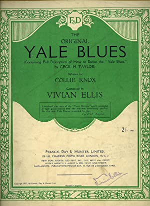 The Original Yale Blues; Containing Full Description of How to Dance the Yale Blues by Cecil H. ...