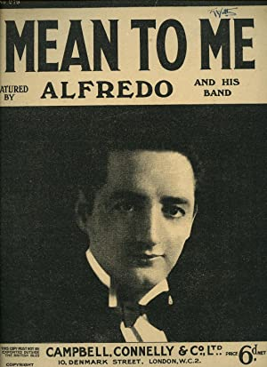 Mean To Me [Vintage Piano Sheet Music: Roy Turk and