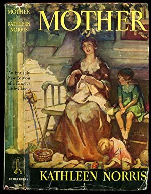 Mother [Tower Books Series Number T 396]: Norris, Kathleen