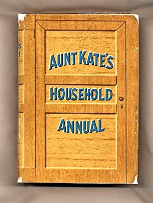 Aunt Kate's Household Annual: Kate, Aunt