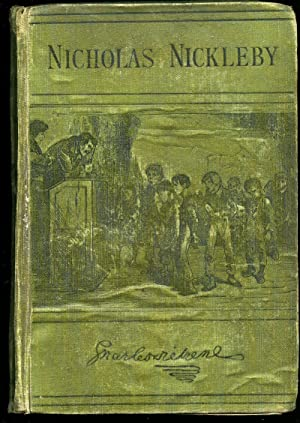 The Life and Adventures of Nicholas Nickleby: Dickens, Charles [1812-1870]