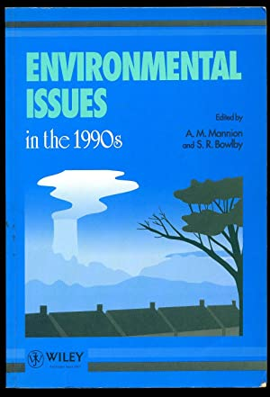 Environmental Issues in the 1990's: A. M. Mannion