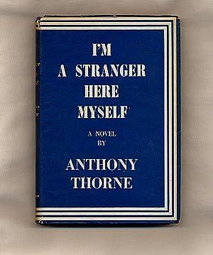 I'm A Stranger Here Myself: Thorne, Anthony