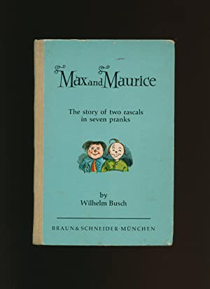 Max and Maurice: The Story of Two: Busch, Wilhelm [English