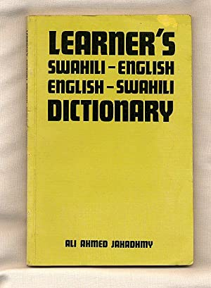 Learner's Swahili English / English Swahili Dictionary: Jahadhmy, Ali Ahmed