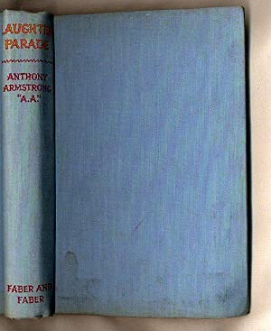 Laughter Parade: Armstrong, Anthony [1897-1976