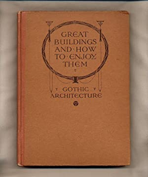 Gothic Architecture: Browne, Edith A.