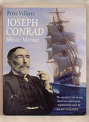 Joseph Conrad; Master Mariner The Novelist's Life: Villiers, Peter