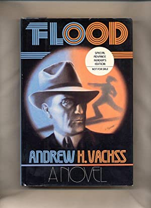 Flood [Special Advance Reader's Edition, Not For: Vachss, Andrew H.