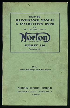 1959-1960 Maintenance Manual & Instruction Book for the Unapproachable Norton Jubilee 250 [...