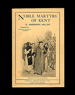 Noble Martyrs of Kent [1]: Miller, G. Anderson