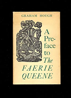 A Preface to The Faerie Queene: Hough, Graham