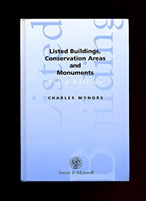 Listed Buildings, Conservation Areas and Monuments [Third: Mynors, Charles