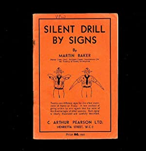 Silent Drill by Signs For Scouts and Guides: Baker, Martin