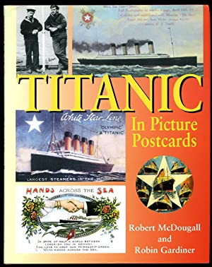 Titanic in Picture Postcards: Robert McDougall and