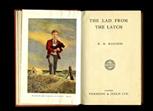 The Lad From the Latch [1]: Macleod, K. M.