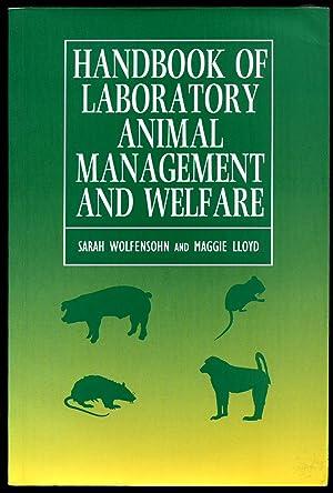 Handbook of Laboratory Animal Management and Welfare: Sarah Wolfensohn and