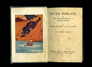 Peter Pink-Eye or, The Adventures of a: Harry Rountree and