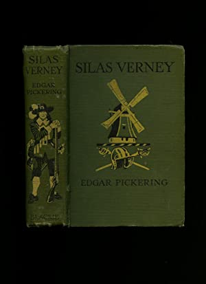 Silas Verney: Being the Story of His: Pickering, Edgar [Illustrated