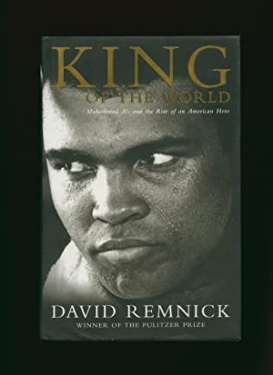 King of the World; Muhammad Ali and: Remnick, David