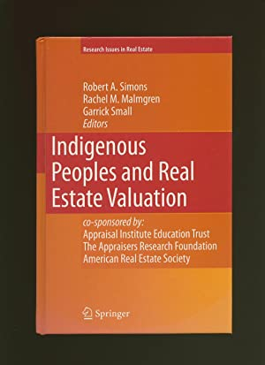 Indigenous Peoples and Real Estate Valuation; Co-sponsored: Simons, Robert A.,