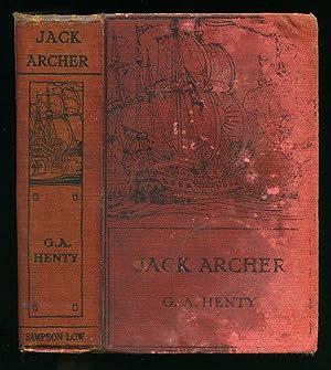 Jack Archer; A Tale of the Crimea: Henty, G. A.