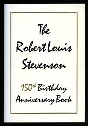 The Robert Louis Stevenson [1850-1894] 150th Birthday: Steele, Karen [The