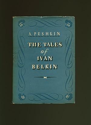 The Tales of Ivan Belkin: Pushkin, A. [Translated