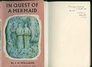In Quest of A Mermaid [Signed by: Williams, J. H.