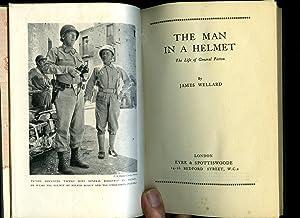 The Man in a Helmet; The Life: Wellard, James [General