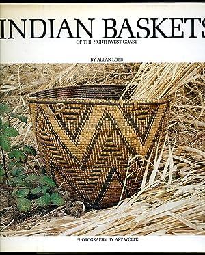 Indian Baskets of the Northwest Coast: Lobb, Allan [Illustrated