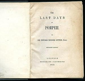 The Last Days of Pompeii [Copyright Edition]: Lytton, Sir Edward