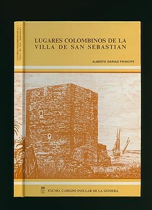Lugares Colombinos De La Villa De San: Principe, Alberto Darias