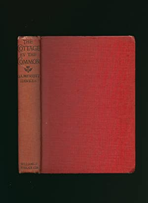 The Cottage By The Common: Hawkes, O. A.