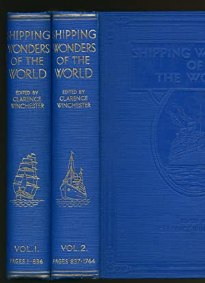 Shipping Wonders of the World; A Saga: Winchester, Clarence [Edited