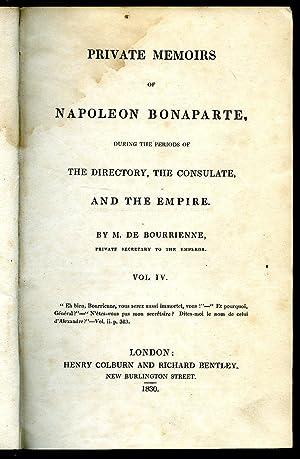 Private Memoirs of Napoleon Bonaparte, During the: Bourrienne, M. de