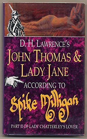 D. H. Lawrence's John Thomas and Lady: Milligan, Spike [1918-2002]