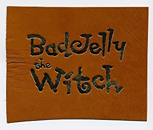 Badjelly the Witch A Fairy Story [3]: Milligan, Spike [1918-2002]
