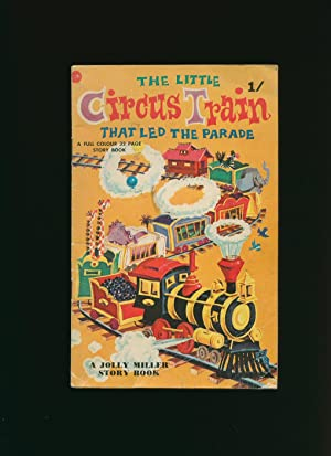 The Little Circus Train That Led the: Kelly, Ralph [Illustrations