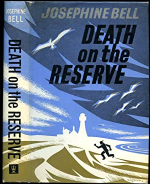Death on the Reserve: Bell, Josephine [Pseudonym