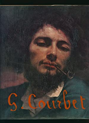 Gustave Courbet: Fernier, Robert [Introduction by René Huyghe] Translated by Marcus Bullock