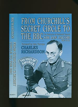 From Churchill's Secret Circle to The BBC;: Richardson, Charles [Foreword