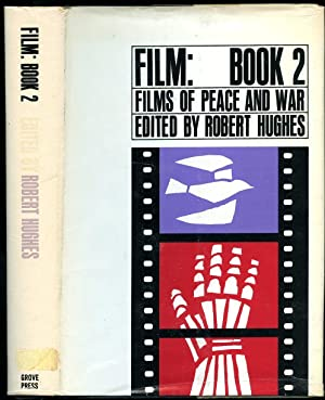 Films of Peace and War; Film Book: Hughes, Robert [Edited